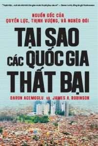 Tai sao cac quoc gia that bai - Daron Acemoglu & James A. Robinson