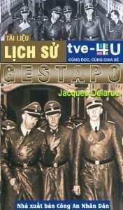 Lich su Gestapo - Jacques Delarue