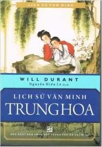 Lich su van minh Trung Hoa - Will Durant