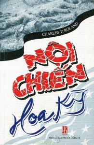 Noi chien Hoa Ky - Charles P.Roland
