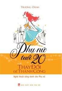 Phu nu tuoi 20 thay doi de thanh cong top 10