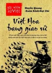 Viet Hoa bang giao su - Huyen Quang - Xuan Khoi - Dat Chi