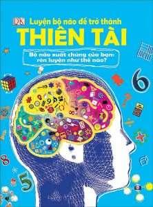 Luyen bo nao de tro thanh thien tai top 10 222x300 Top 7 sách hay về bộ não nên đọc