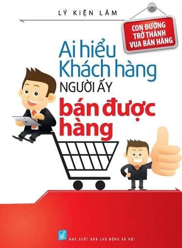 sach-day-ban-hang-ai-hieu-duoc-khach-hang-nguoi-do-ban-duoc-hang