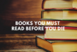15 cuốn sách đọc trước khi chết để có một cuộc đời đáng sống